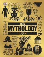 كتاب The Mythology Book Big Ideas Simply Explained