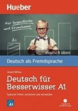 کتاب آلمانی Deutsch für Besserwisser A1