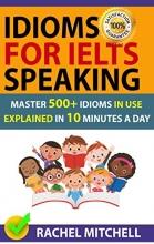 كتاب ایدیمز فور آیلتس اسپیکینگ Idioms For IELTS Speaking