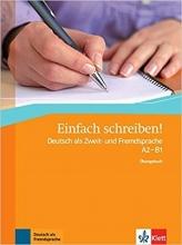 کتاب آلمانی einfach schreiben! deutsch als zweit -und fremdsprache A2-B1