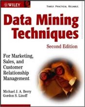 کتاب Data Mining Techniques: For Marketing, Sales, and Customer Relationship Management