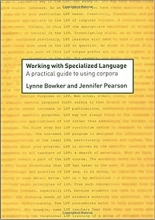 کتاب        Working with Specialized Language: A Practical Guide to Using Corpora