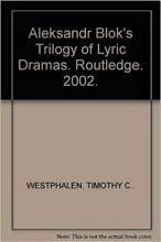 کتاب  Aleksandr Blok's Trilogy of Lyric Dramas. Routledge. 2002