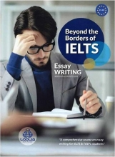 کتاب Beyond the Borders of IELTS - Essay Writing c1-c2