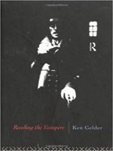 کتاب  Reading the Vampire (Popular Fictions Series)