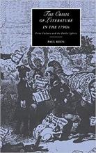 کتاب The Crisis of Literature in the 1790s: Print Culture and the Public Sphere (Cambridge Studies in Romanticism)