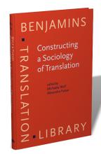 کتاب Constructing a Sociology of Translation (Benjamins Translation Library) 74th Edition