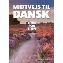 کتاب زبان دانمارکی Midtvejs til dansk - trin for trin + CD