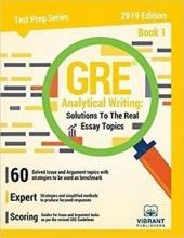 کتاب GRE Analytical Writing : Solutions to the Real Essay Topics - Book 1 Edition 2019